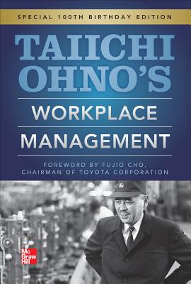 Taiichi Ohnos Workplace Management By Ohno, Taiichi