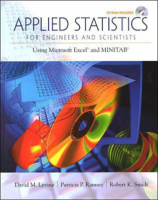 Applied Statistics for Engineers and Scientists By Levine, David M./ Ramsey, Patricia P./ Smidt, Robert K.